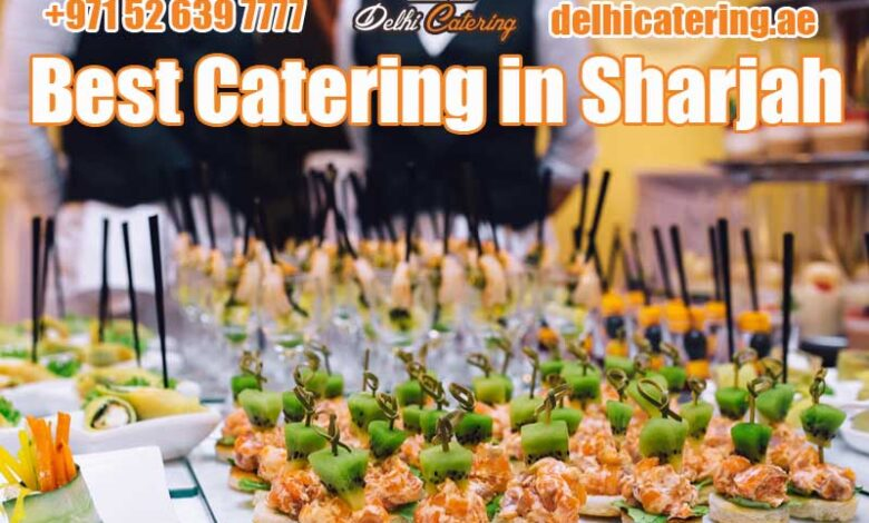 best catering sharjah
