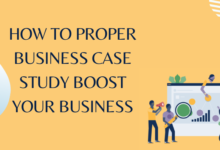 Photo of How To Proper Business Case Study Boost Your Business